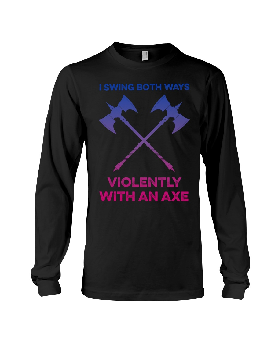 Lgbt i swing both ways violently with an axe