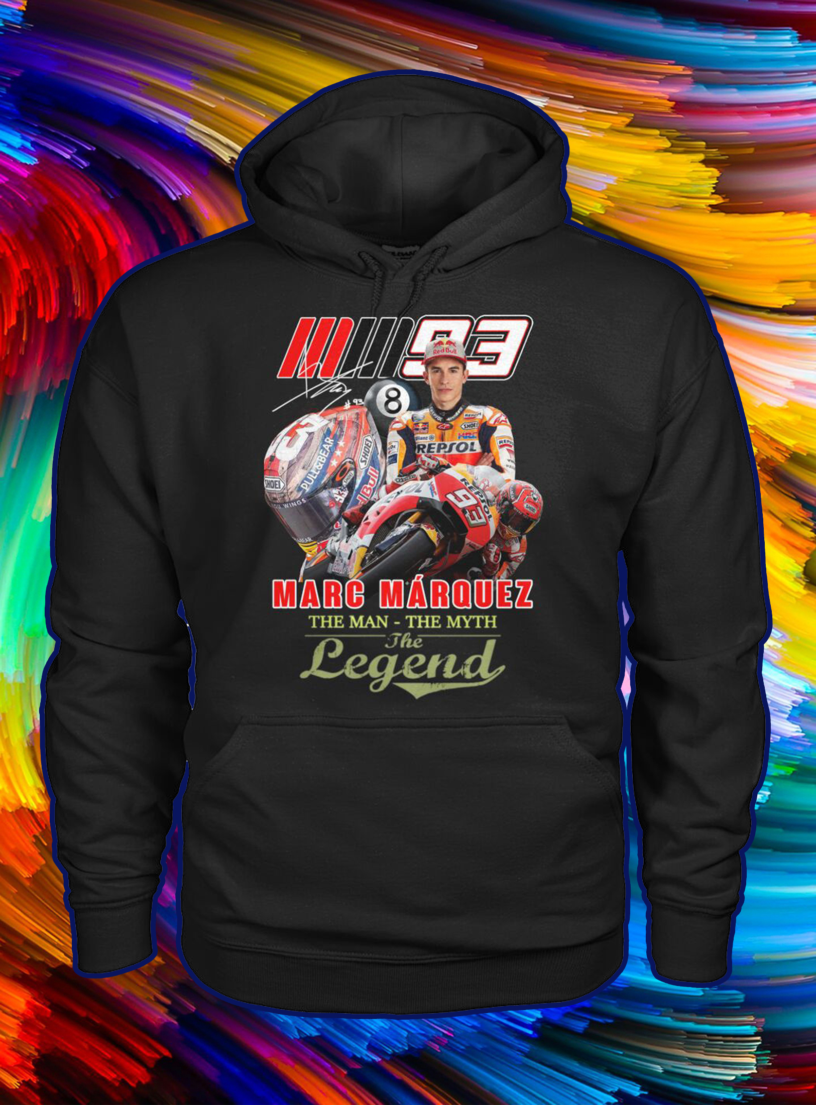 Marc marquez the man the myth the legend hoodie