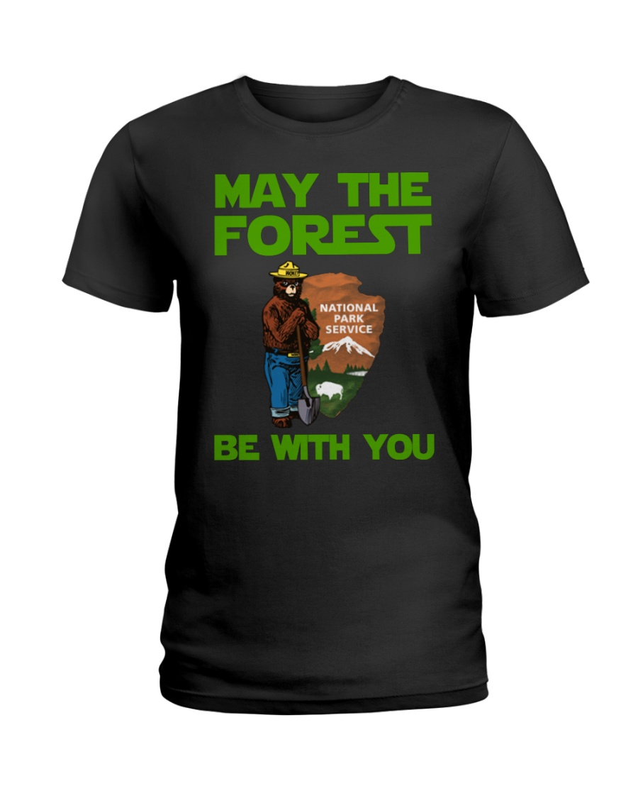 May the forest be with you national park service woman shirt