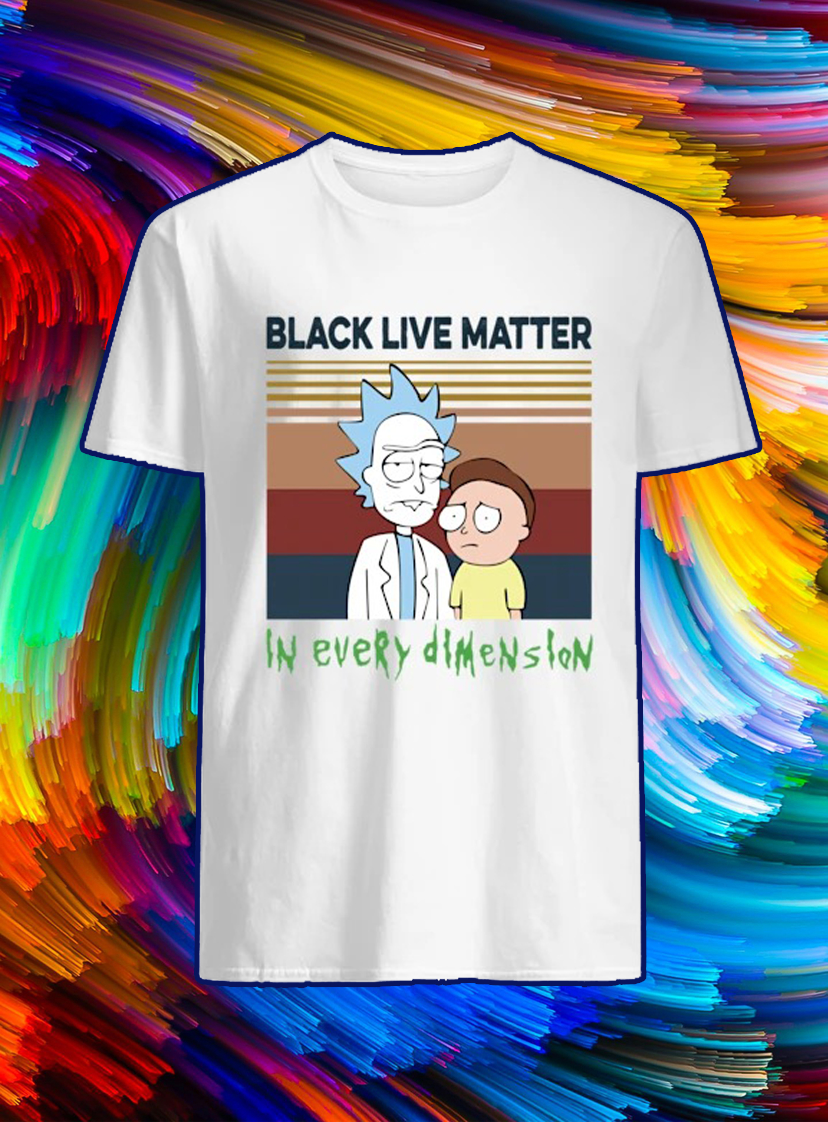 Rick and morty black lives matter in every dimension shirt