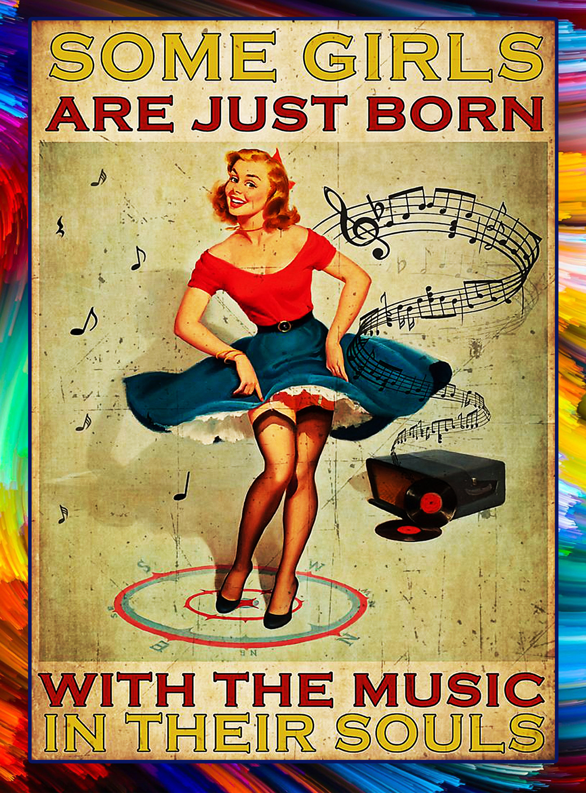 Some girls are just born with the music in their souls poster - A3