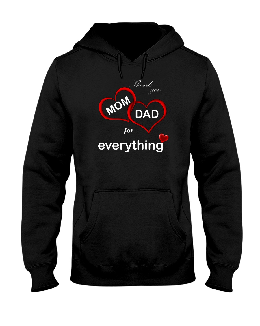 Thank you mom dad for everything hoodie