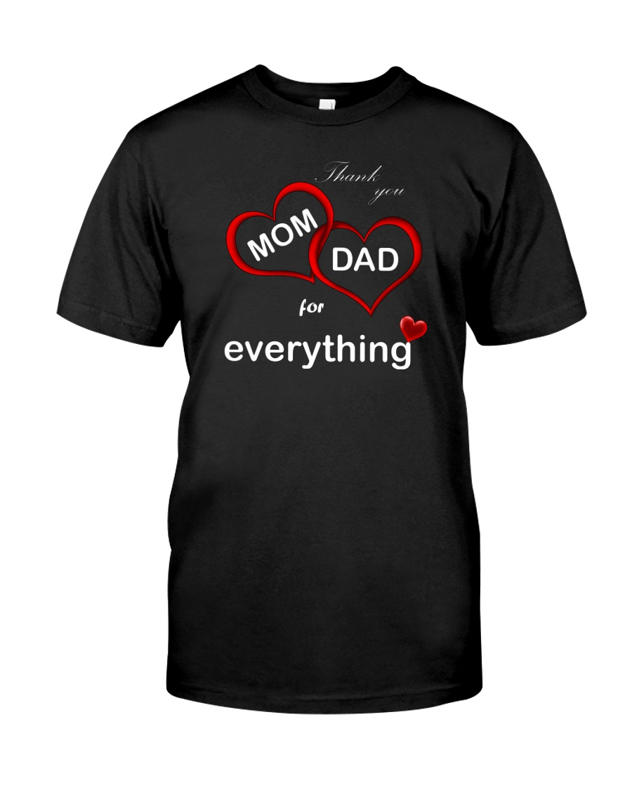 Thank you mom dad for everything shirt