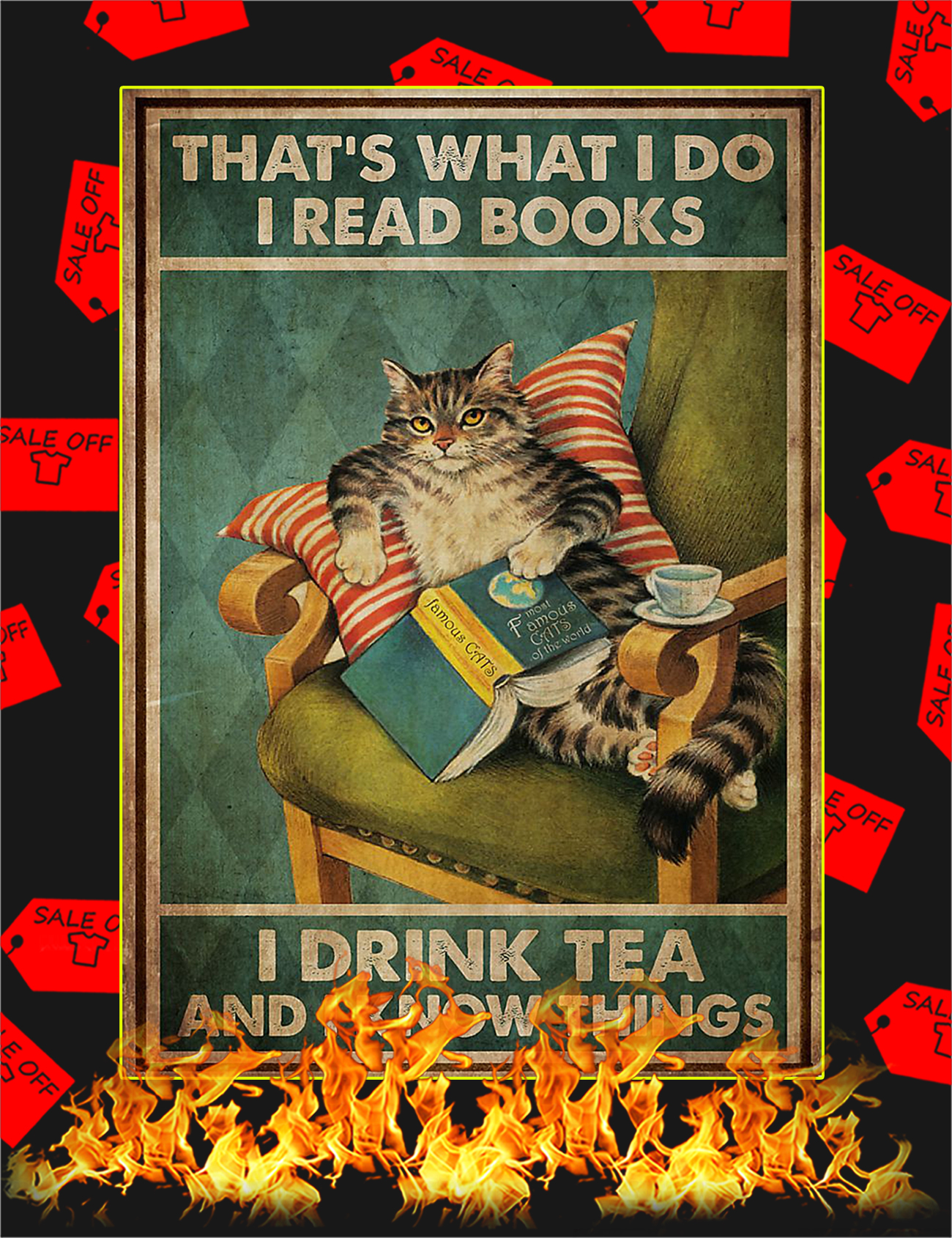 That's what i do i read books i drink tea cat poster - A1