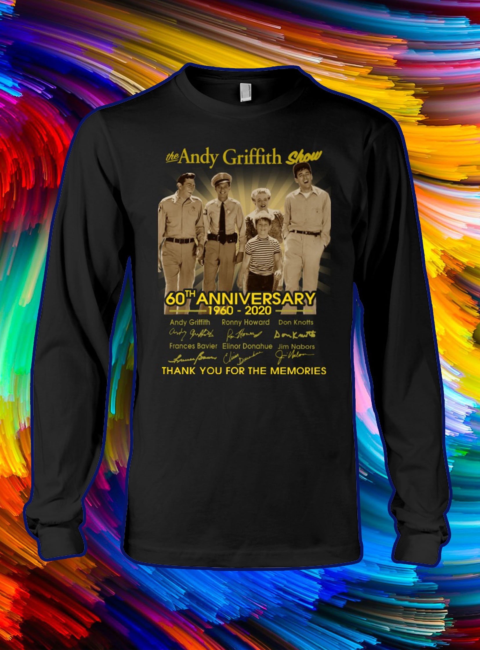 The andy griffith show 60th anniversary thank you for the memories longsleeve tee
