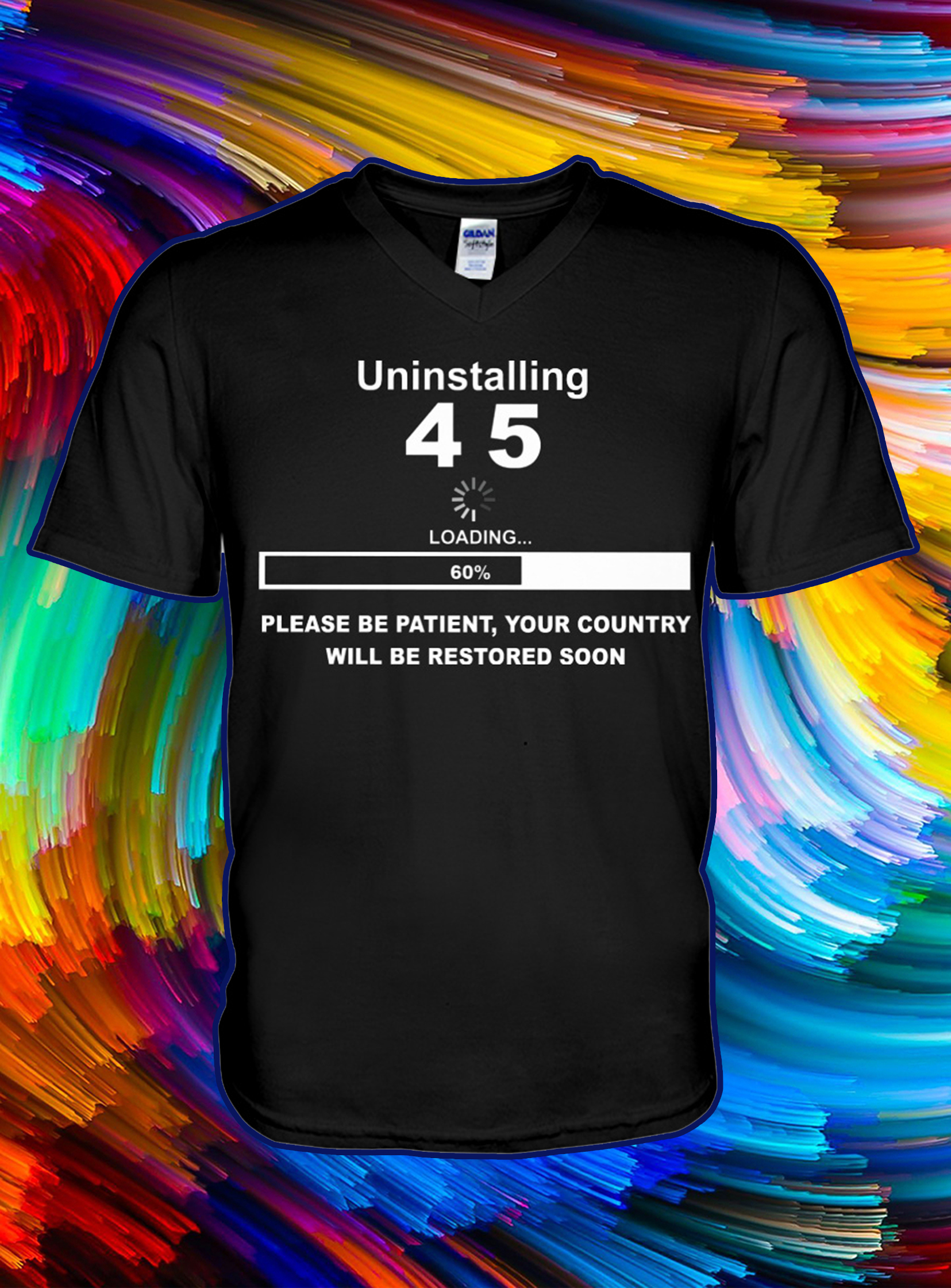Uninstalling 4 5 please be patient your country will be restored soon v-neck