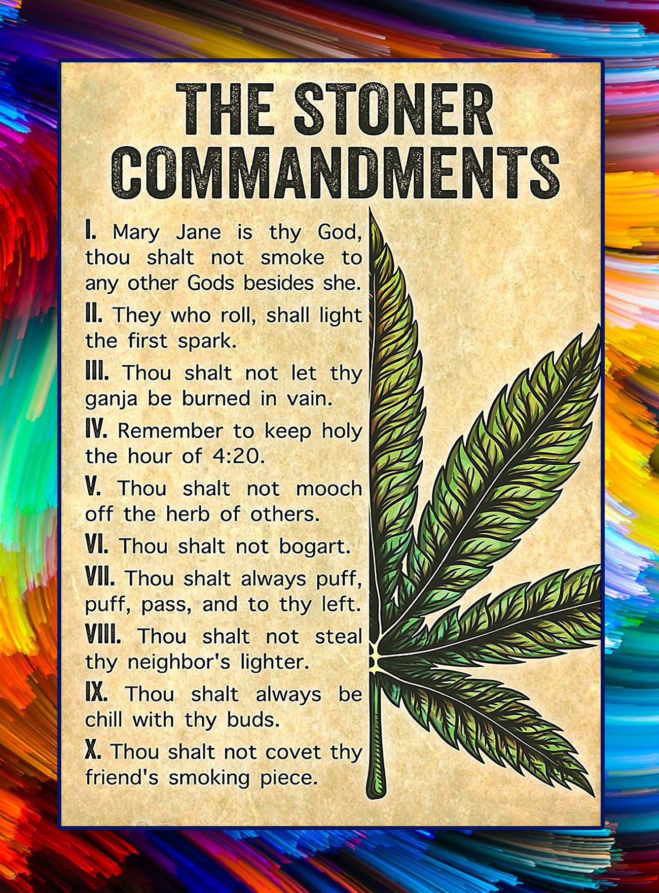 Weed cannabis the stoner commandments poster - A4