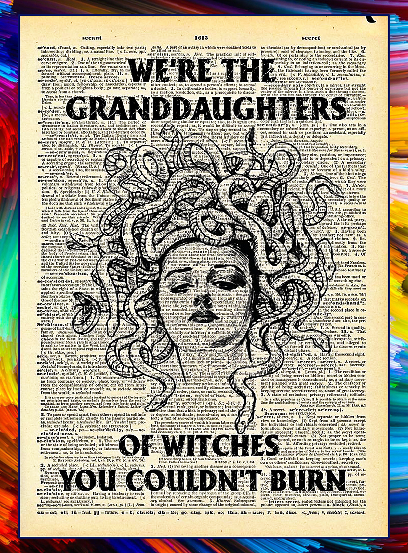 We're the granddaughter of witches you couldn't burn poster - A4