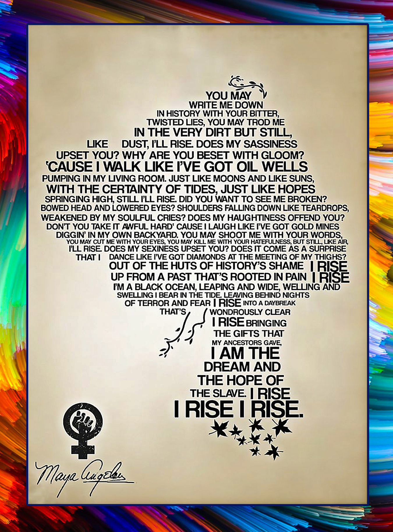 You may write me down in history I'll Rise poster - A3