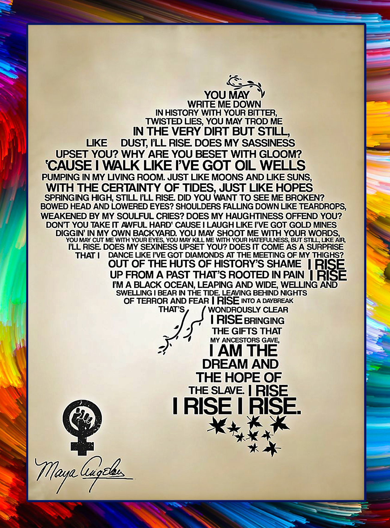You may write me down in history I'll Rise poster - A4