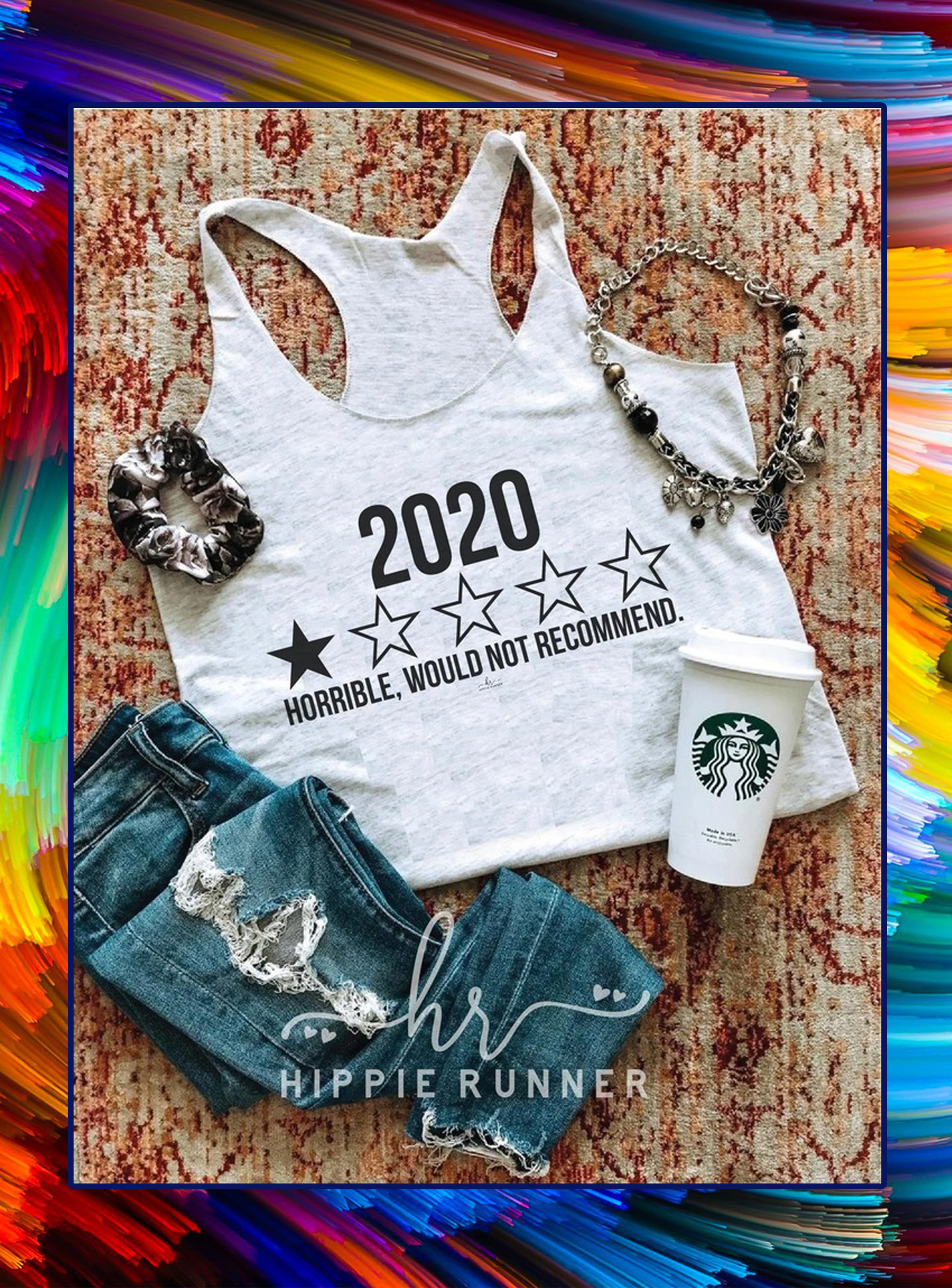 2020 horrible would not recommend tank top