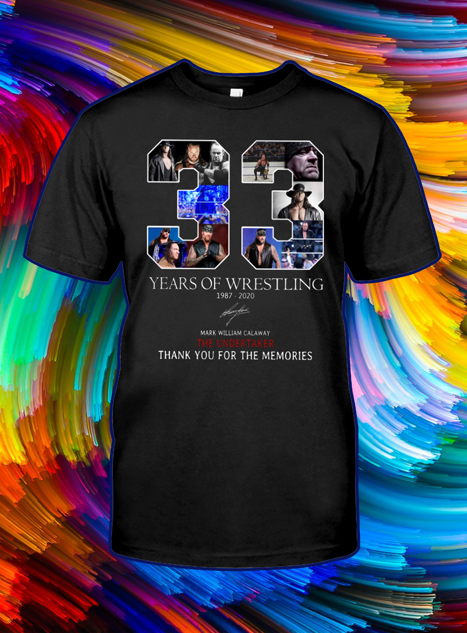 33 years of wrestling thank you for the memories shirt