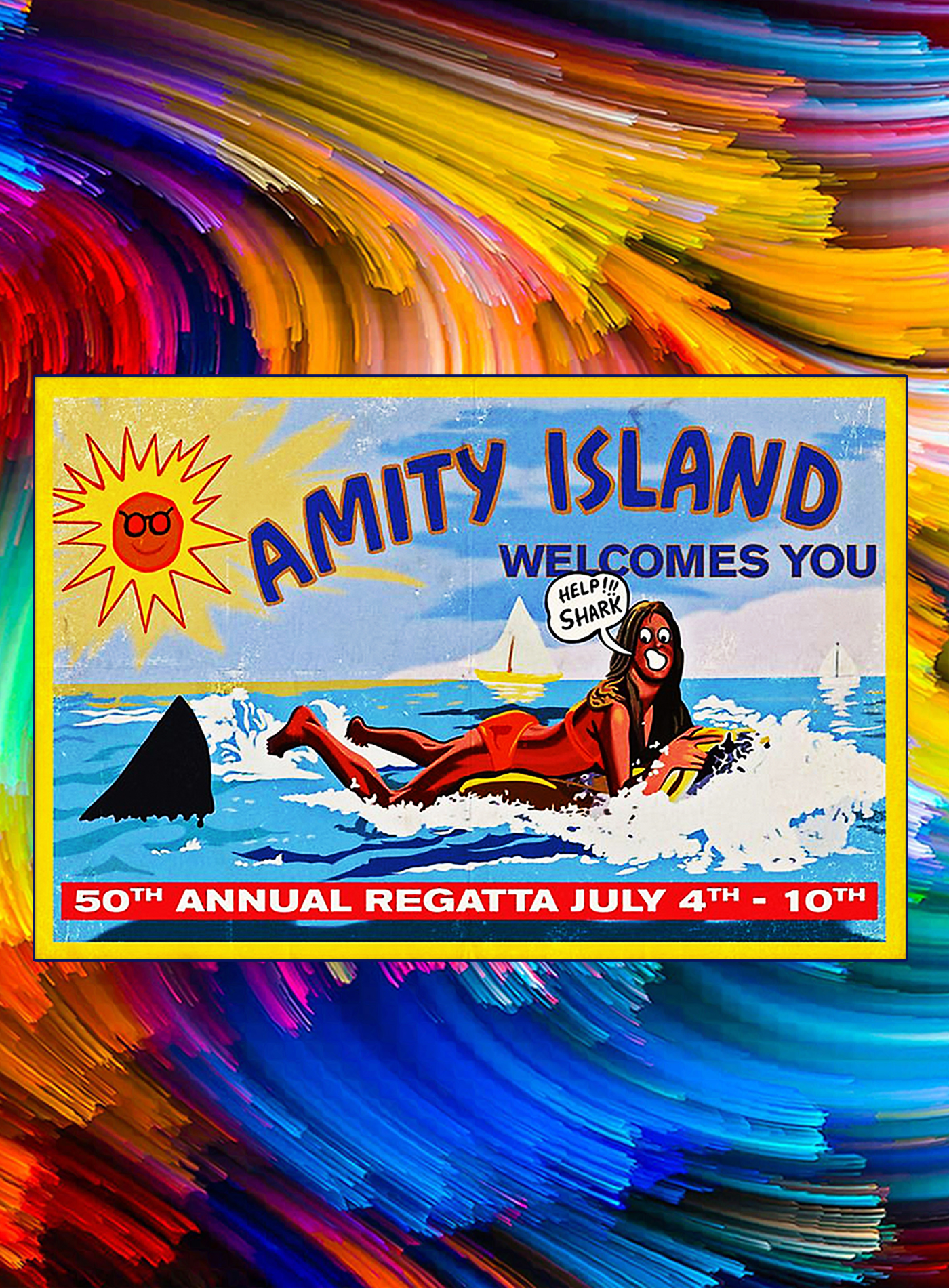 Amity island welcomes you 50th annual regatta july 4th 10th poster - A1