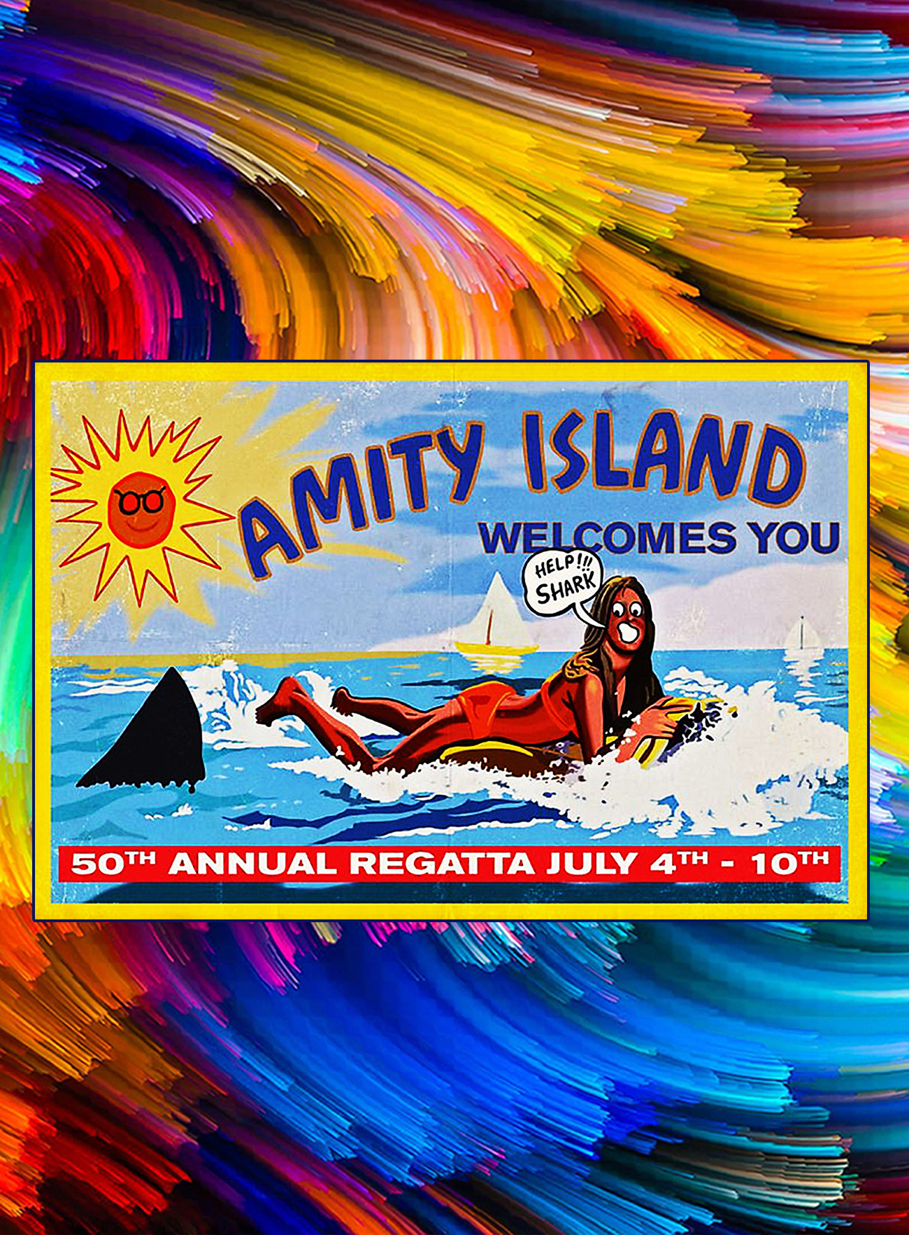 Amity island welcomes you 50th annual regatta july 4th 10th poster - A4