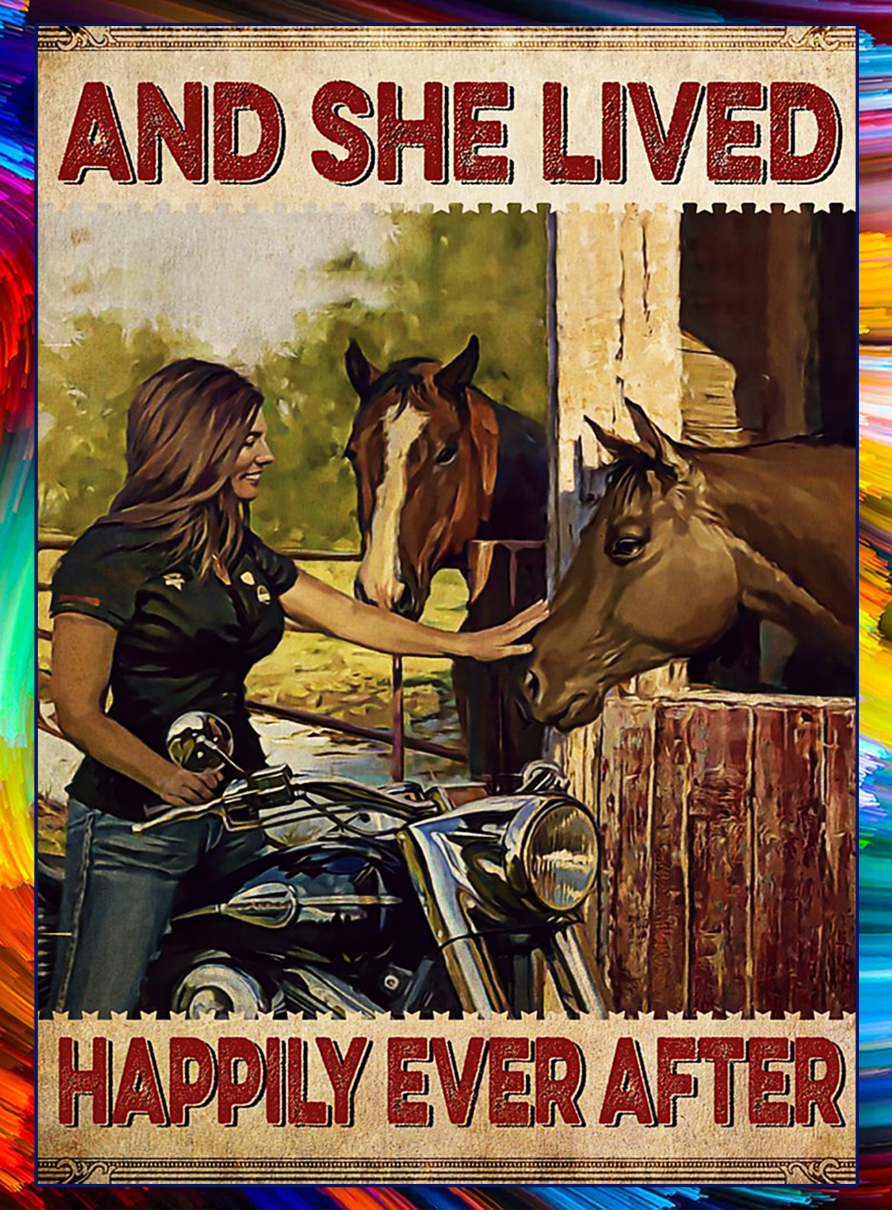 Biker horse and she lived happily ever after poster - A1