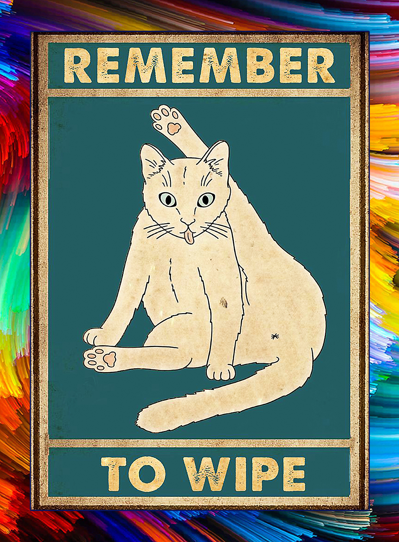Cat remember to wipe poster - A4
