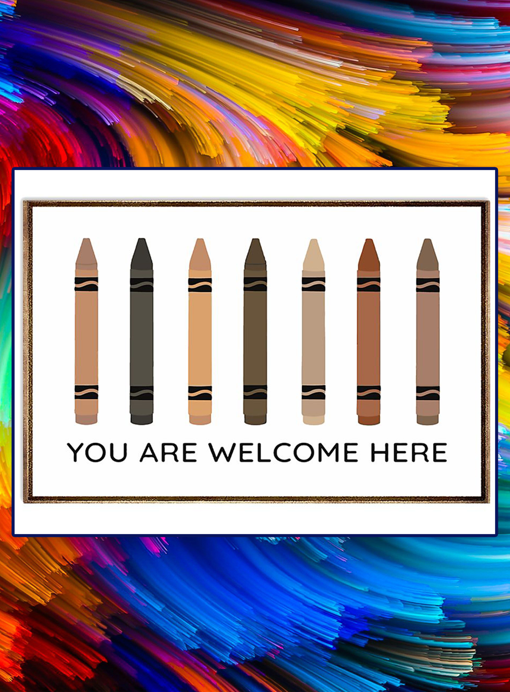 Crayons You are welcome here poster - A1