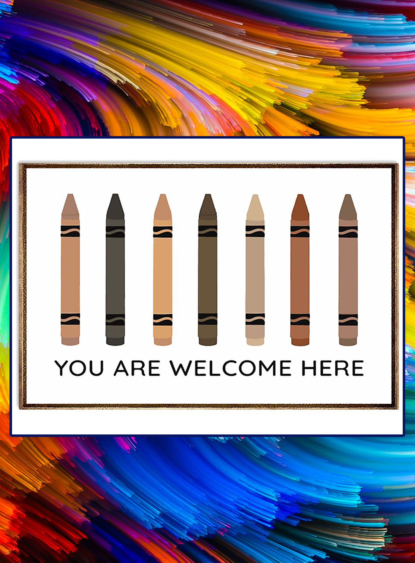 Crayons You are welcome here poster - A3