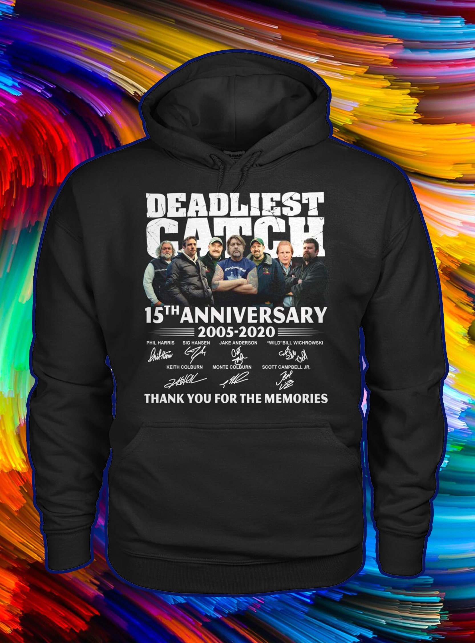Deadliest catch 15th anniversary signature thank you for the memories hoodie