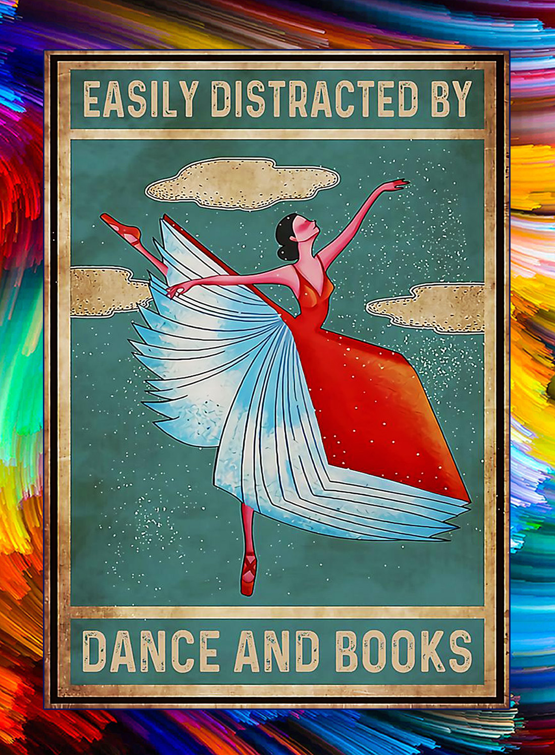 Easily distracted by dance and books poster - A4