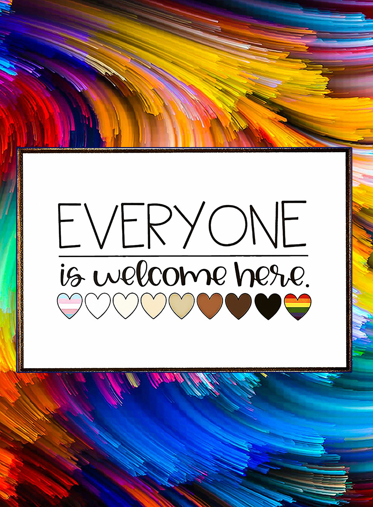 Everyone is welcome here poster - A4