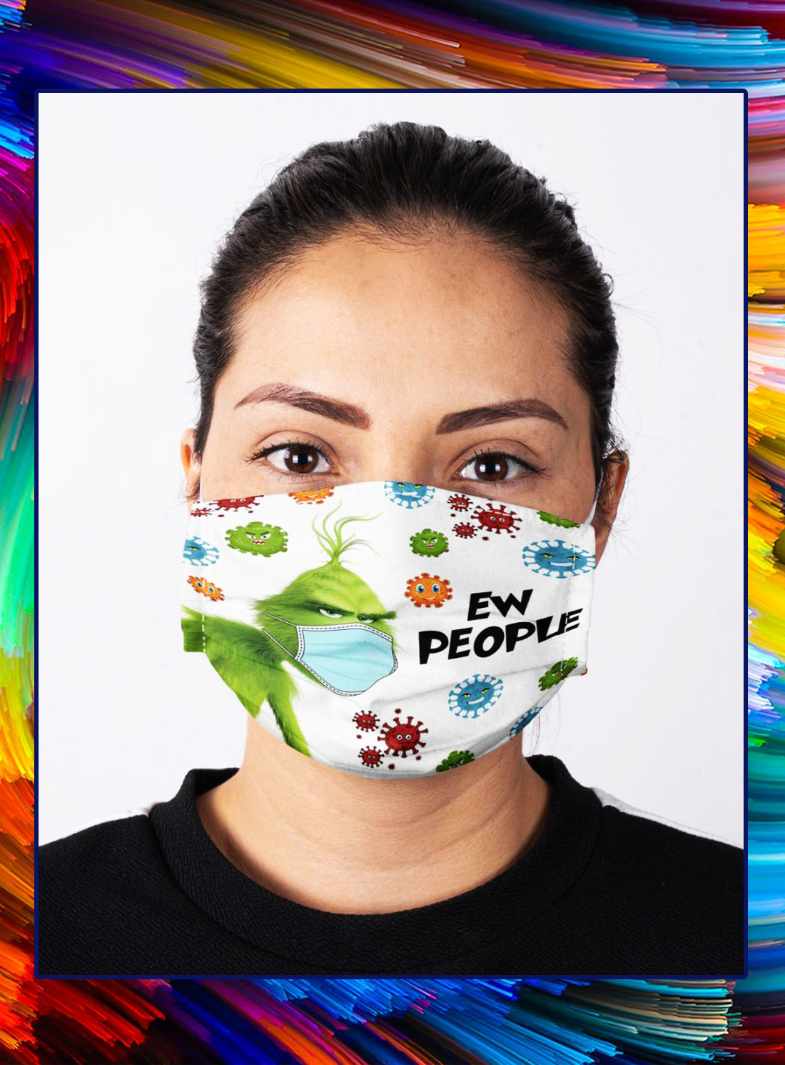 Ew people grinch cloth face mask - Picture 1
