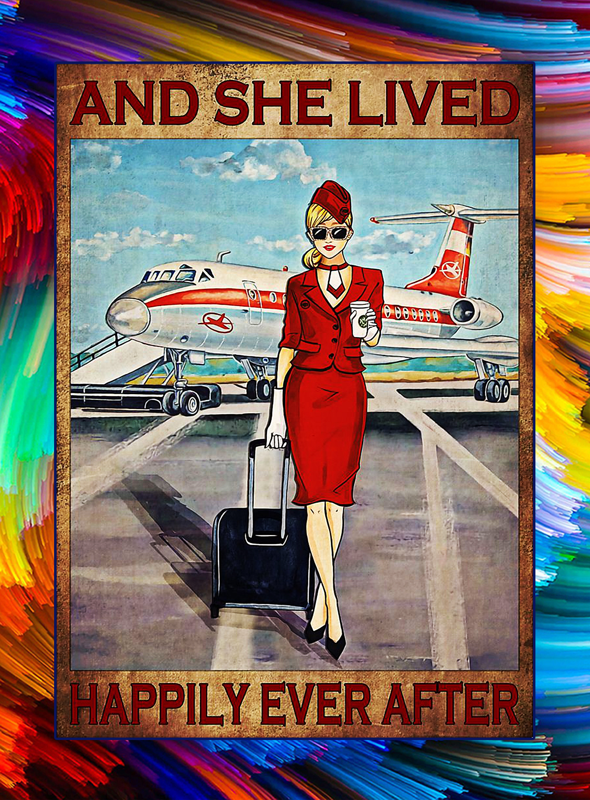 FLIGHT ATTENDANT SOME GIRLS ARE JUST BORN WITH THE SKY IN THEIR SOULS POSTER - A4