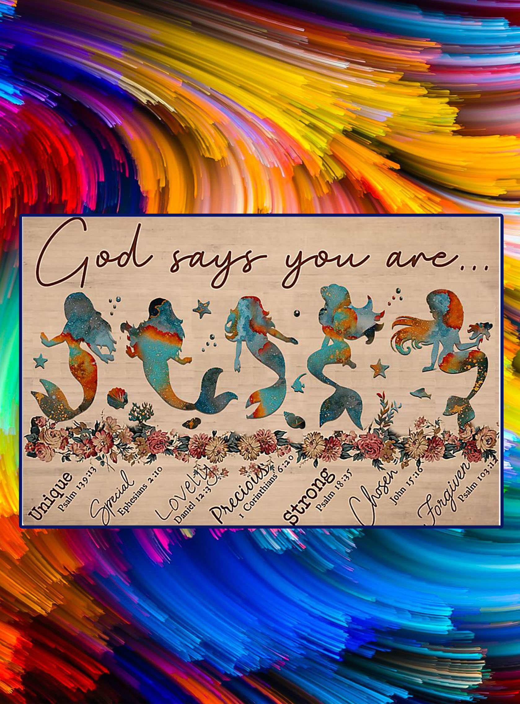 God says you are mermaid poster