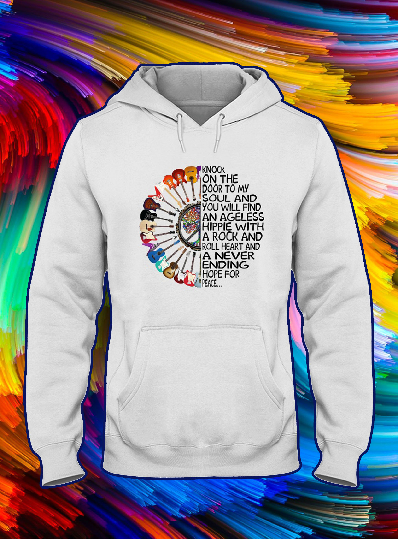Guitar Knock on the door to my soul and you will find an ageless hippie hoodie