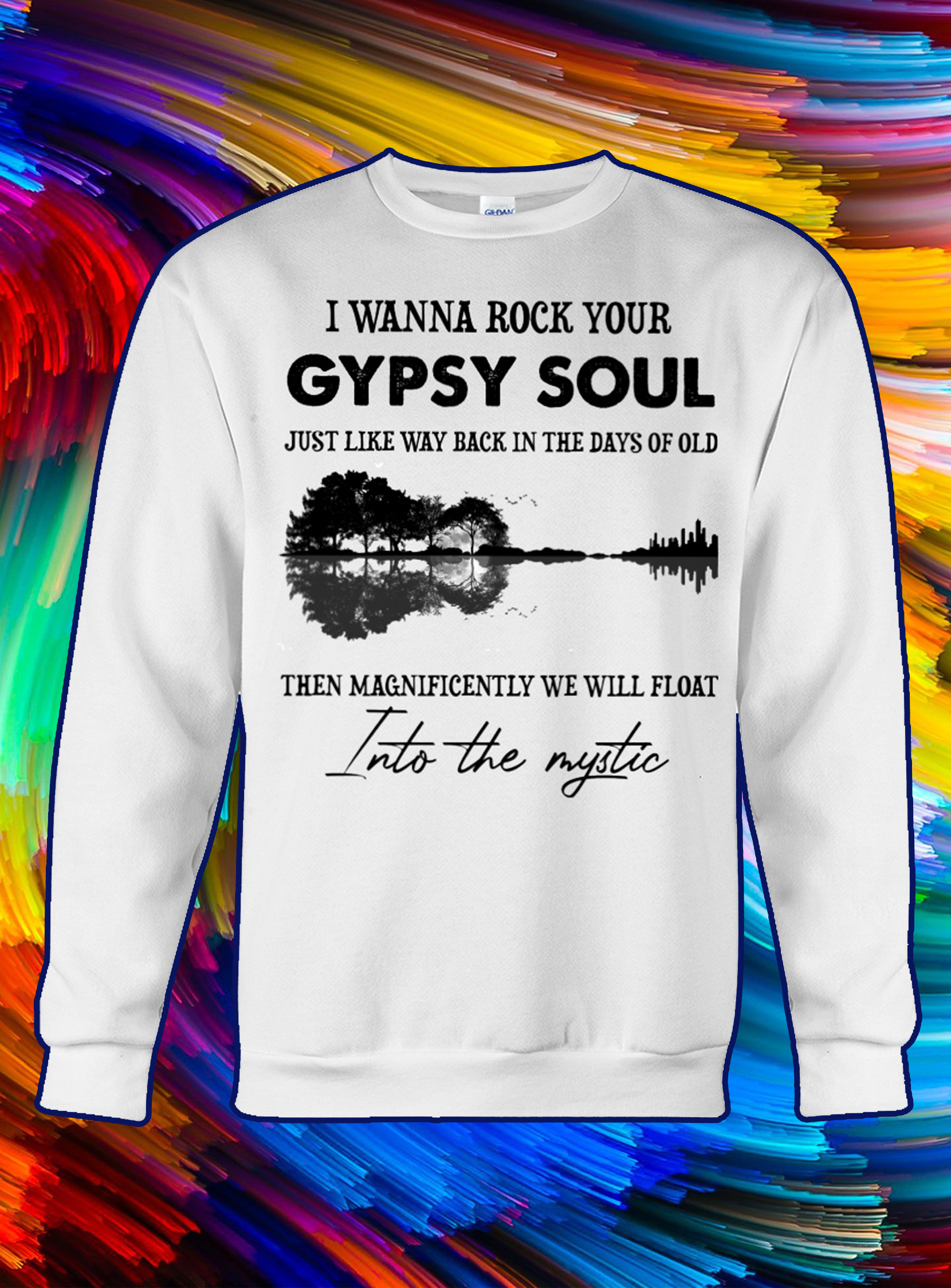 Guitar reflection I wanna rock your gypsy soul just like way back in the days of old sweatshirt