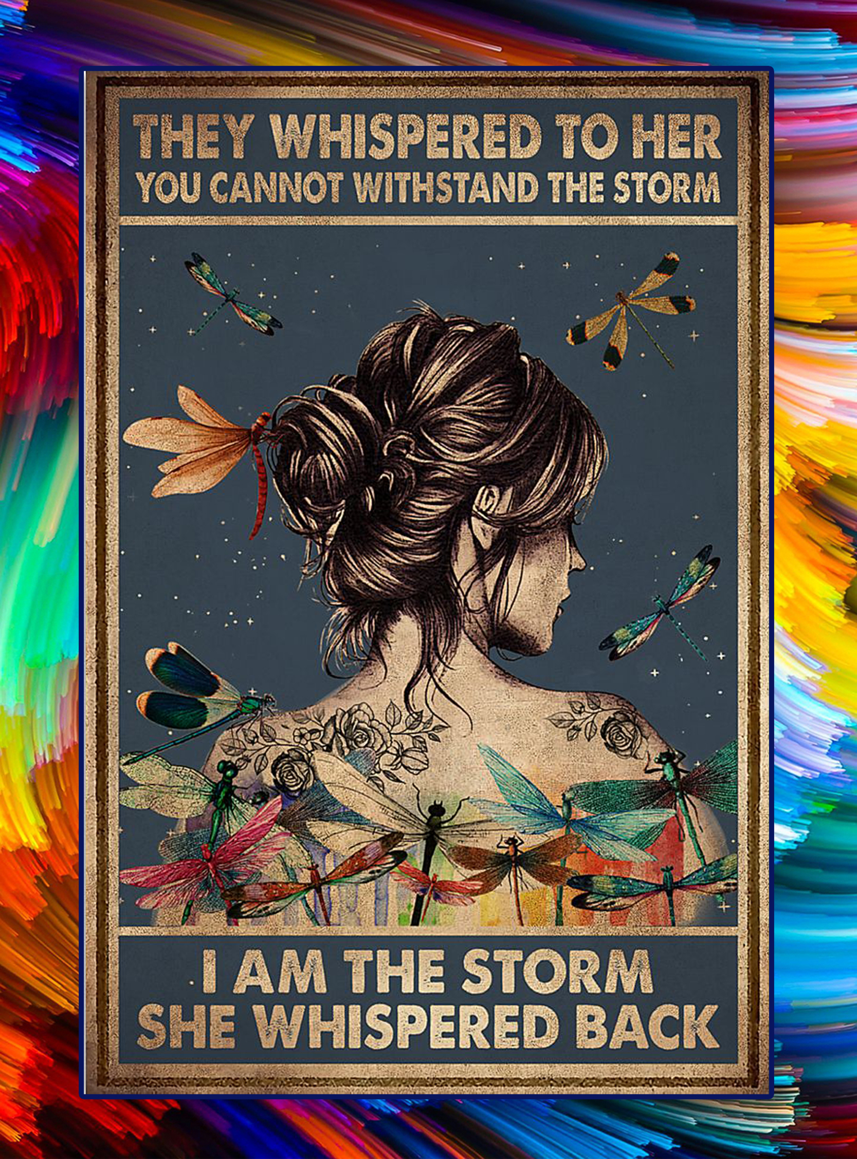 Hippie dragonfly they whispered to her i am the storm poster - A3