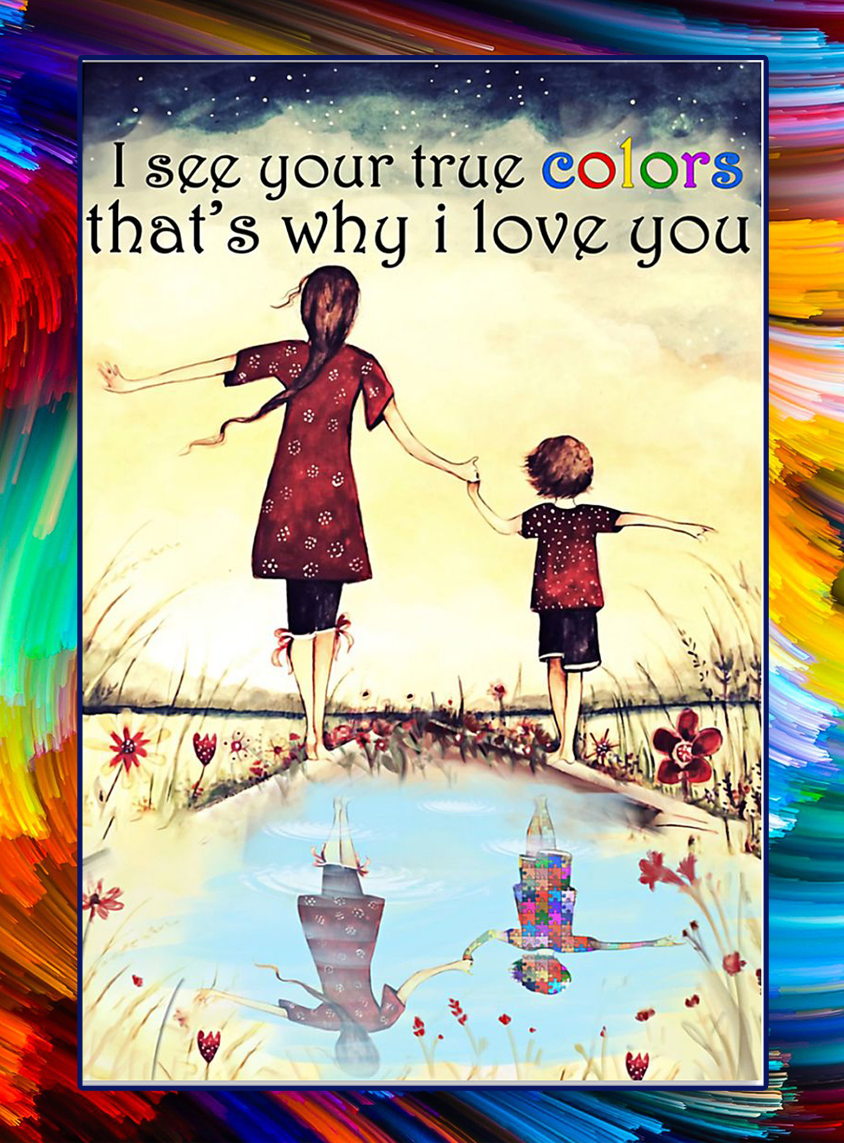 I see your true colors autism poster - A2