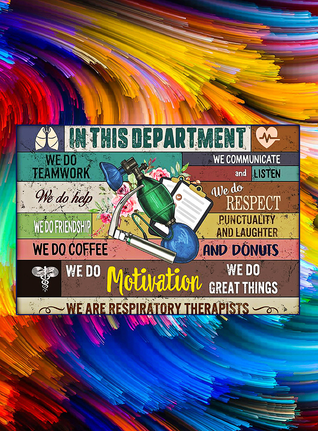 In this department we are respiratory therapists poster - A3