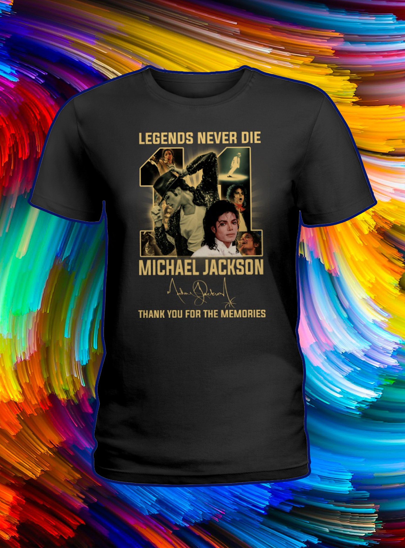 Legends never die michael jackson thank you for the memories lady shirt