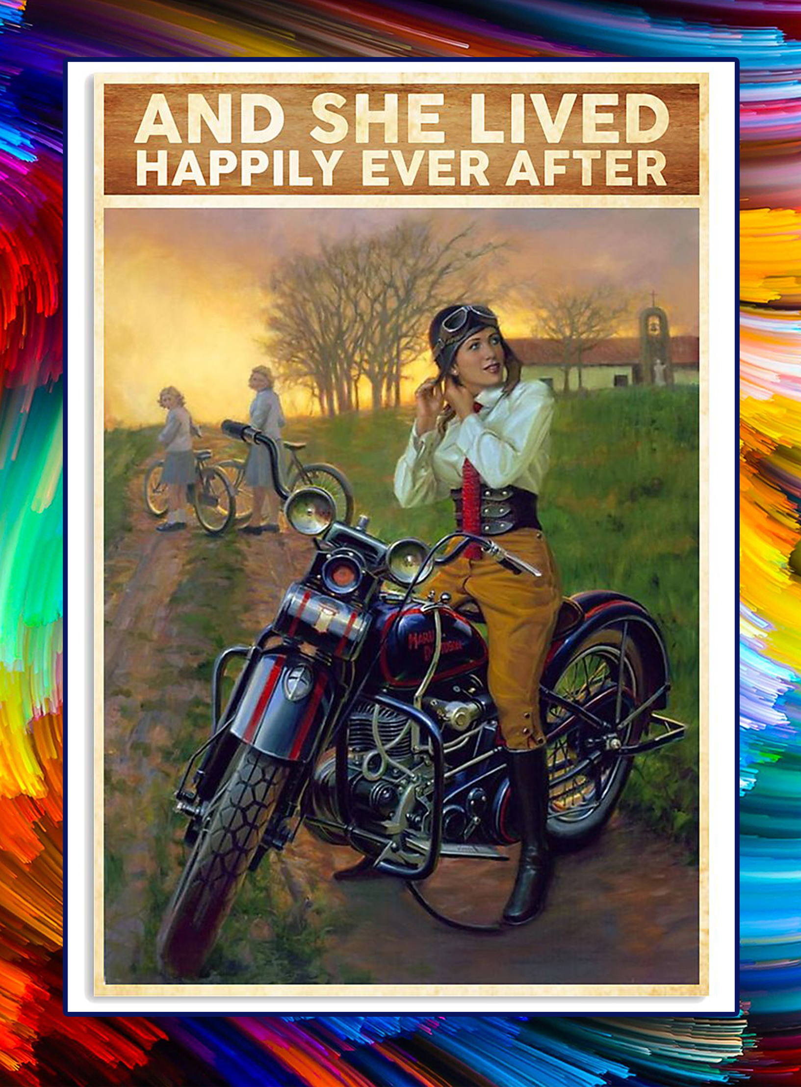 Motorcycle And she lived happily ever after poster - A2