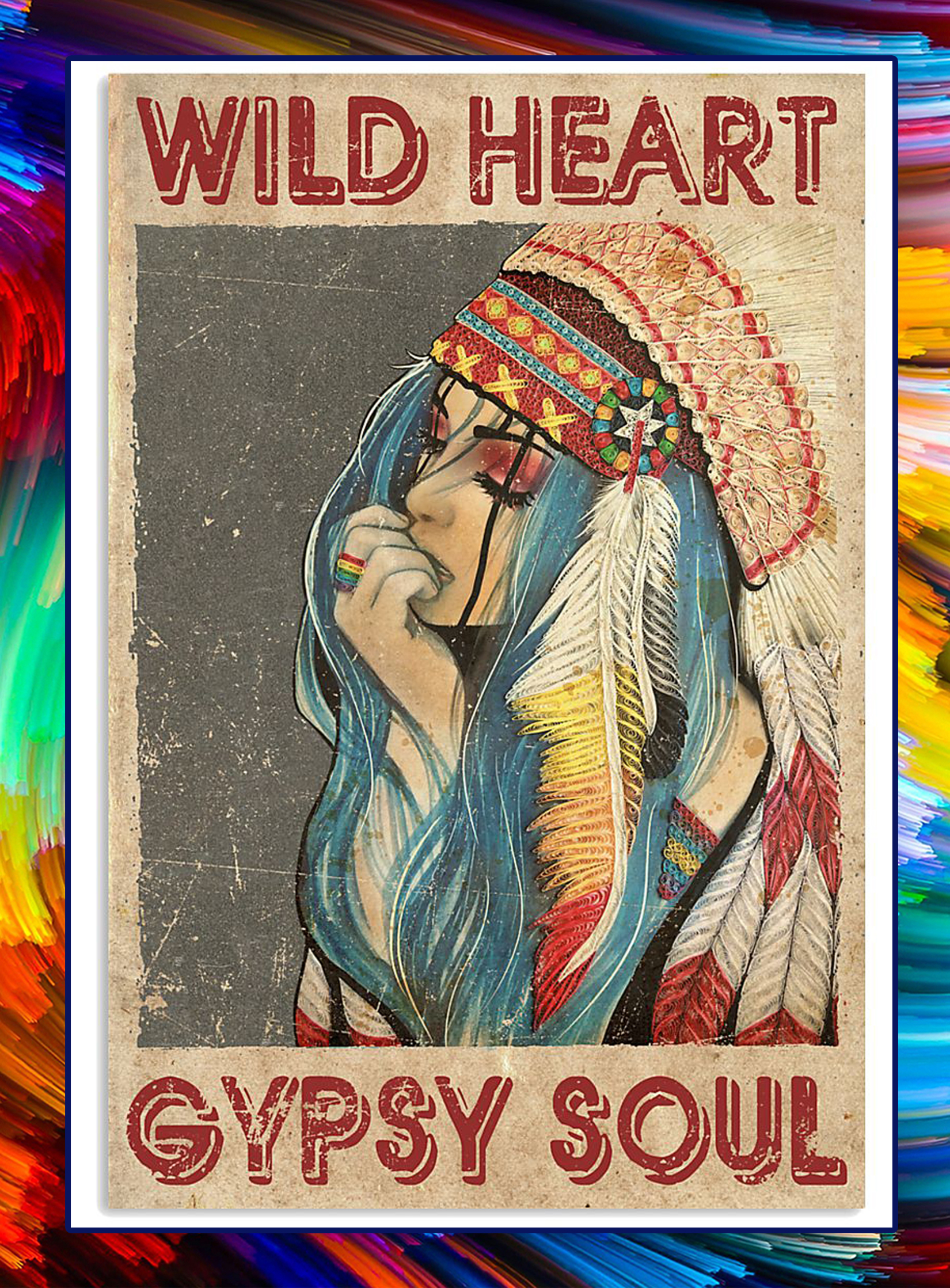 Native girl wild heart gypsy soul poster - A3