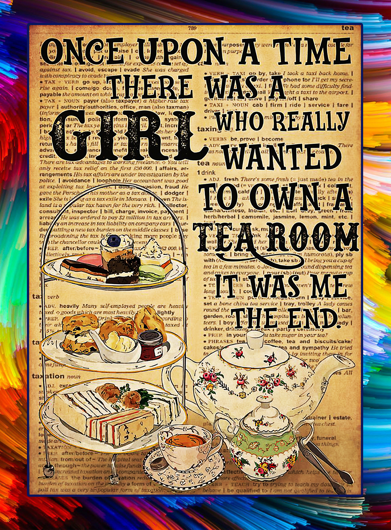 Once upon a time there was a girl who really wanted to own a tea room poster - A2