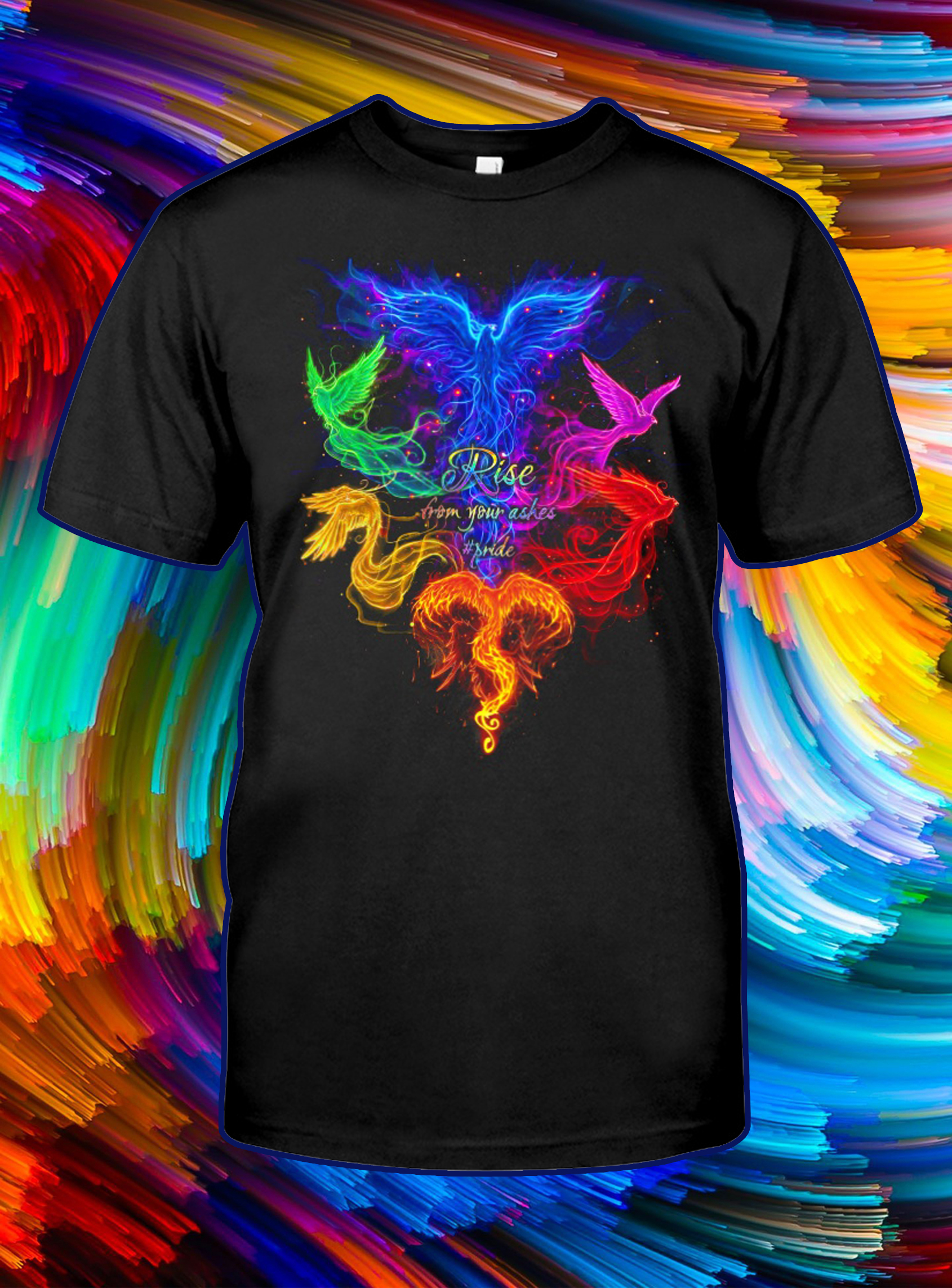 Phoenix Rise from your ashes pride shirt