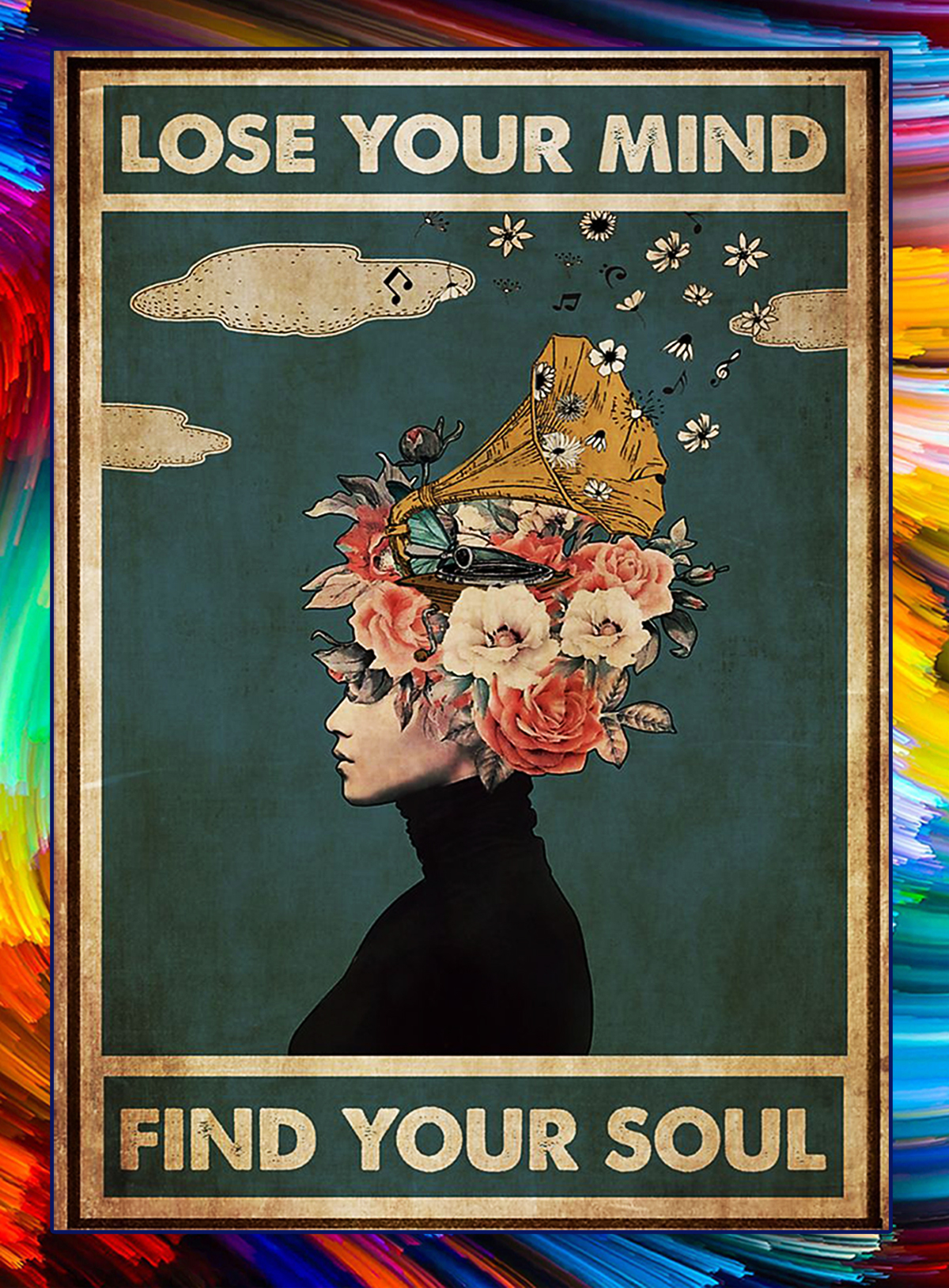 Phonograph Lose your mind find you soul poster - A1