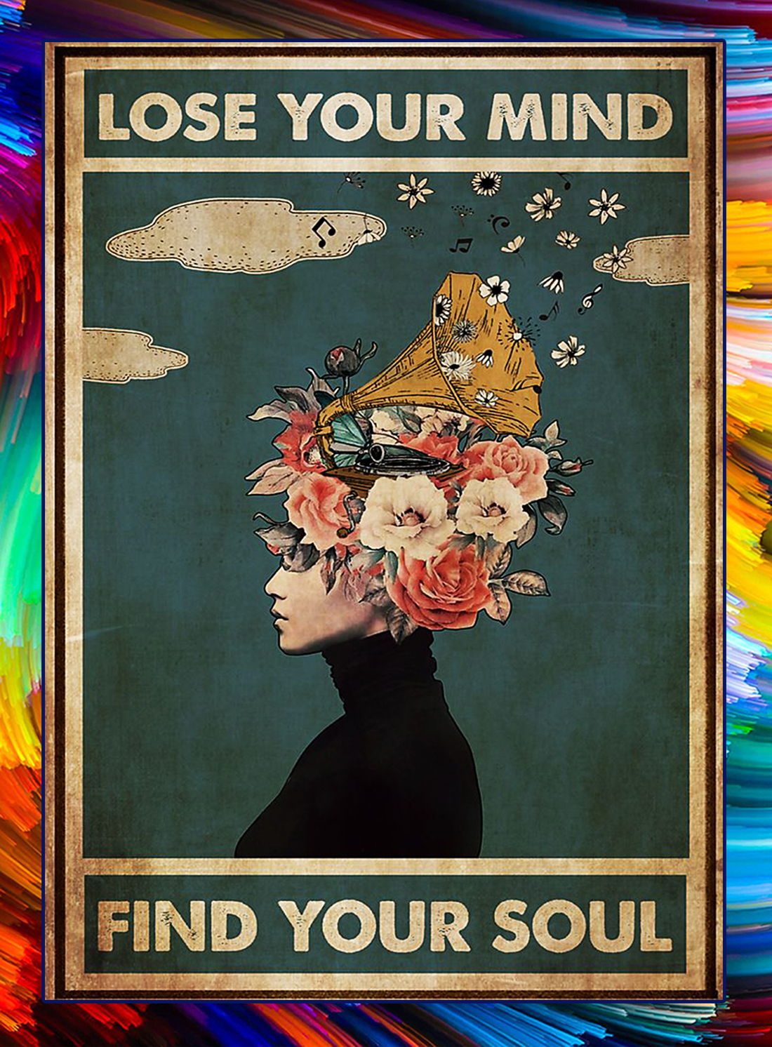 Phonograph Lose your mind find you soul poster - A4