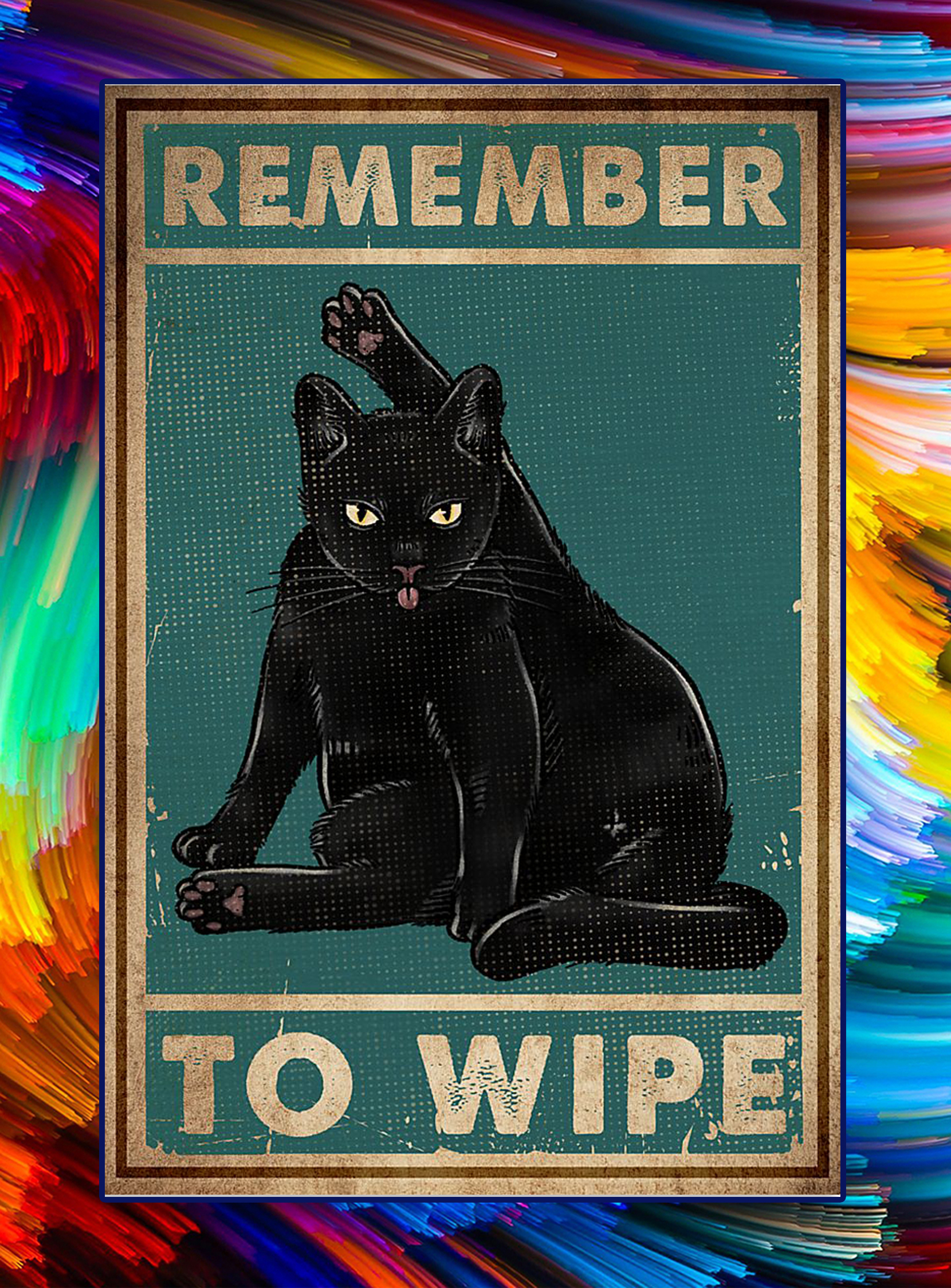 Remember to wipe black cat poster - A3