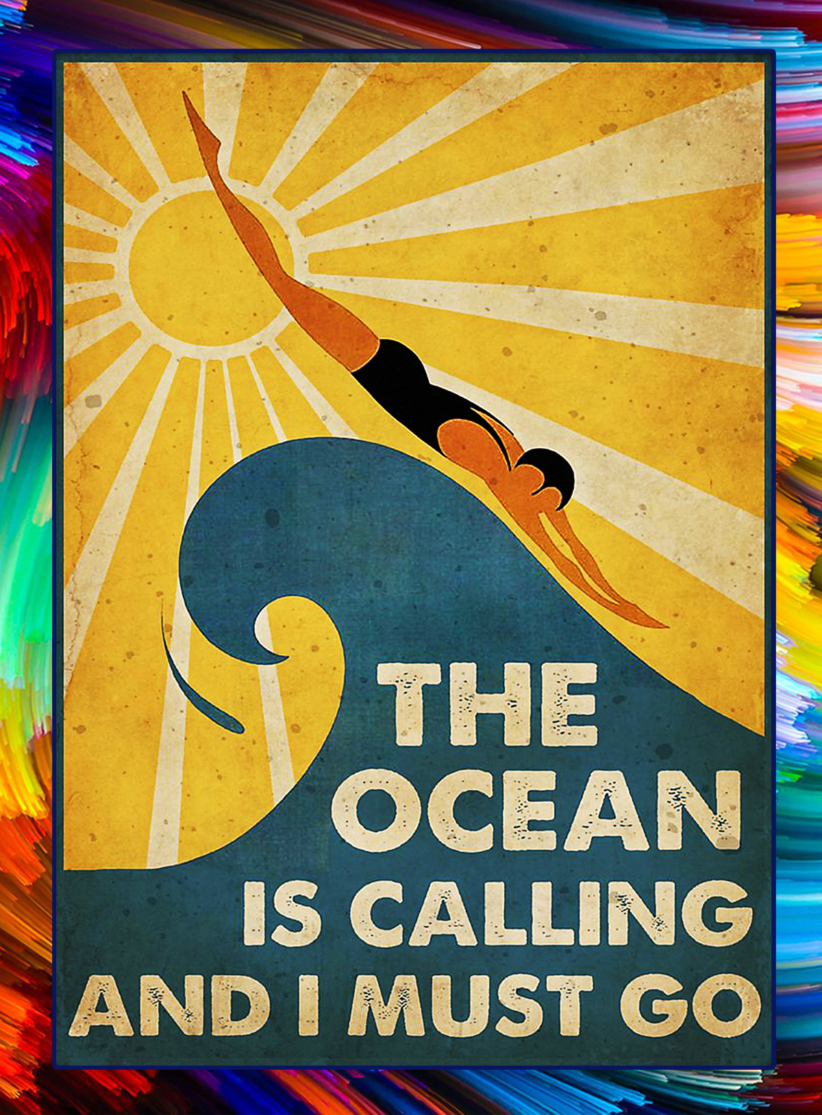 SWIMMING The ocean is calling and I must go poster - A1