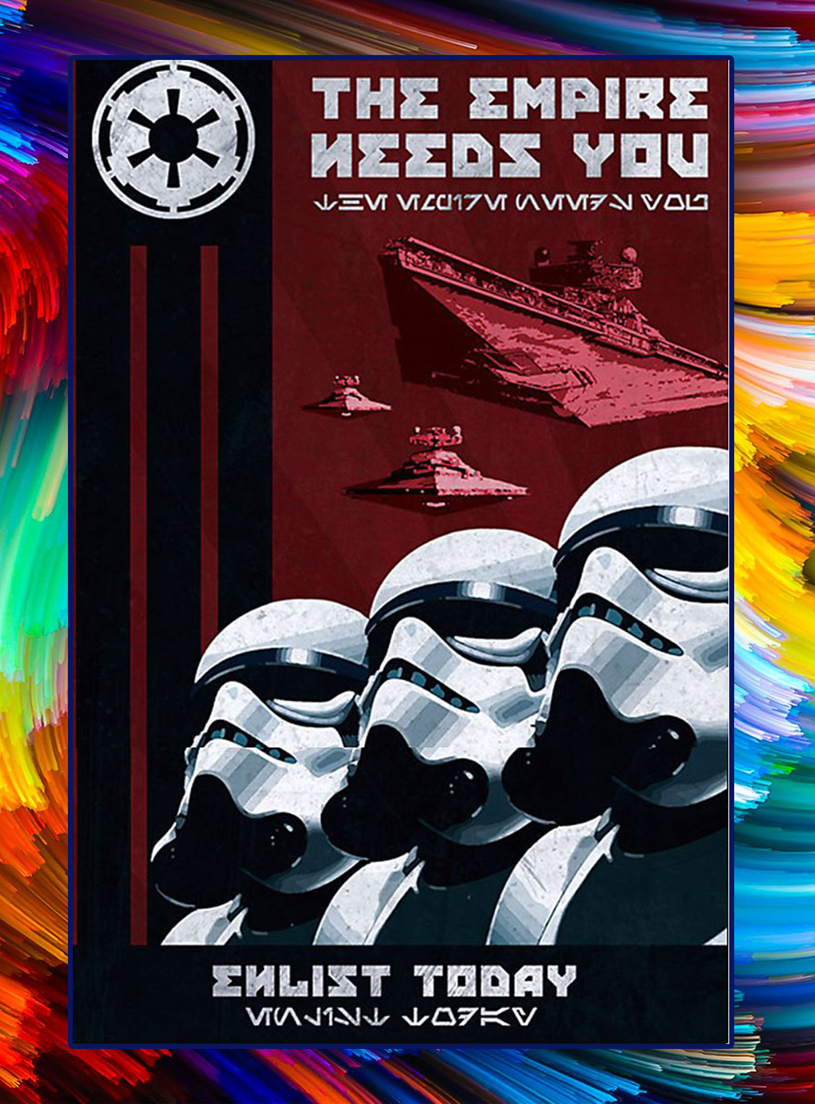 The empire needs you enlist today poster