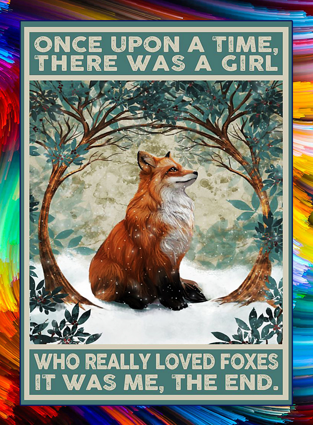 There was a girl who really loved foxes poster - A3