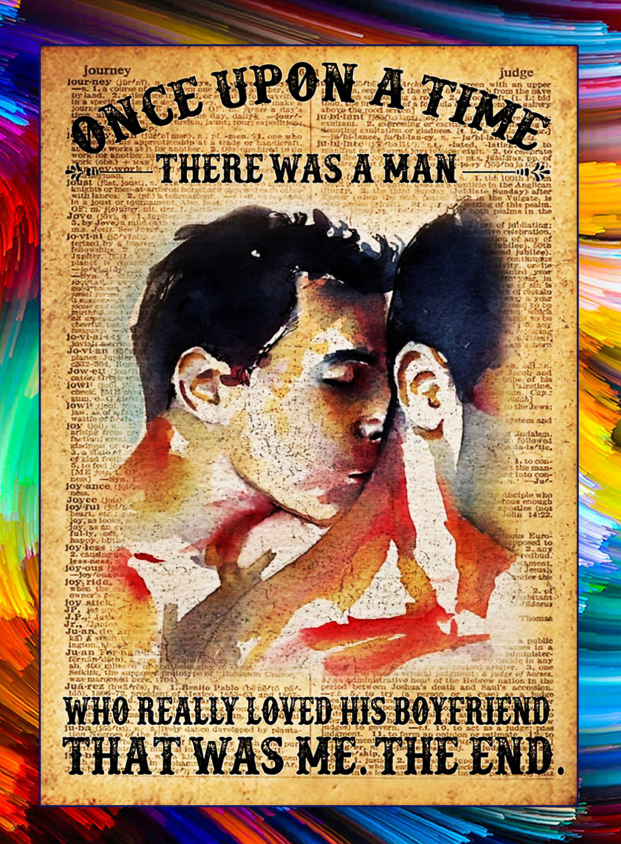There was a man who really loved his boyfriend lgbt pride poster - A3