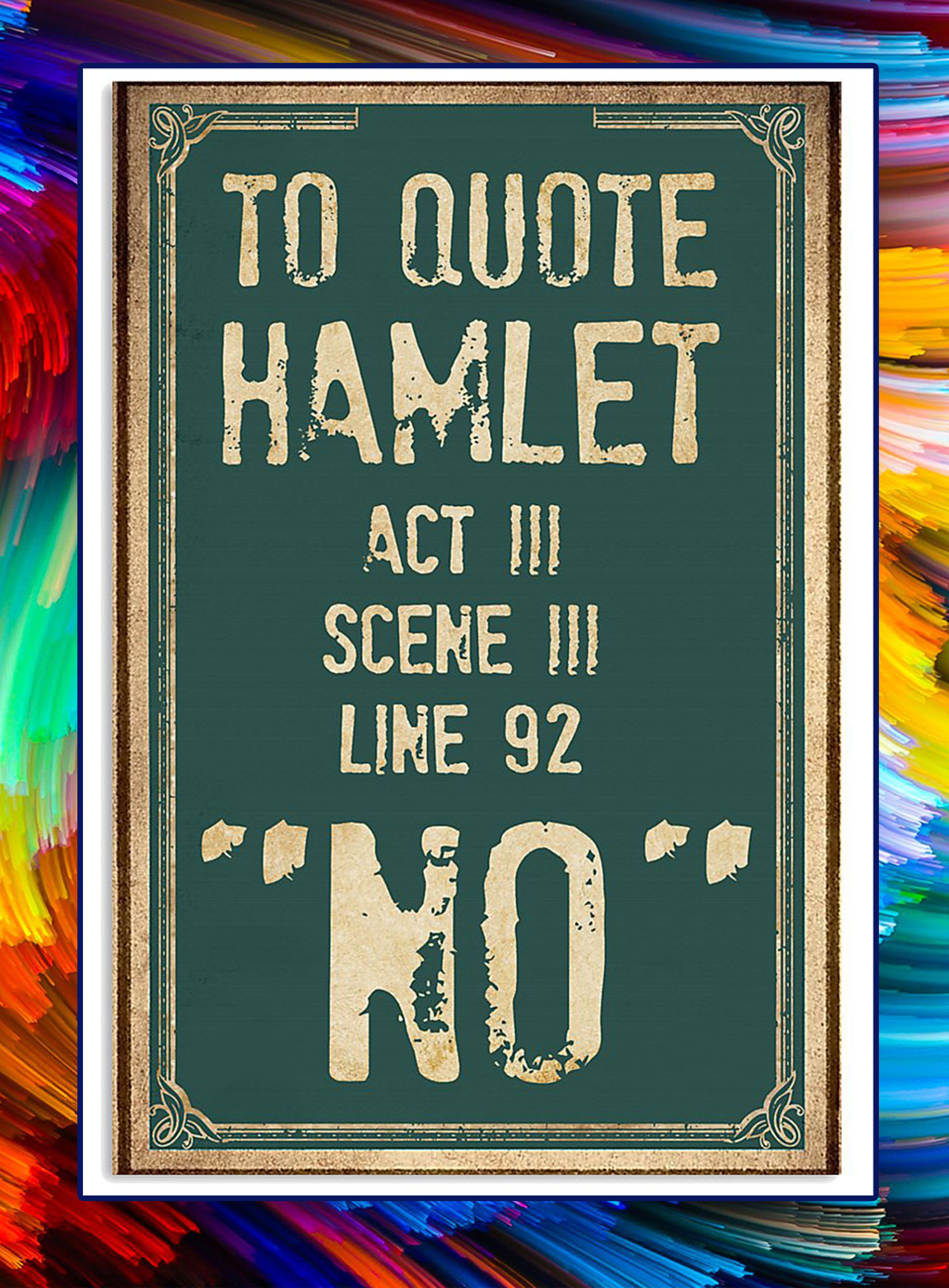 To quote hamlet act iii ascene iii line 92 no poster - A1