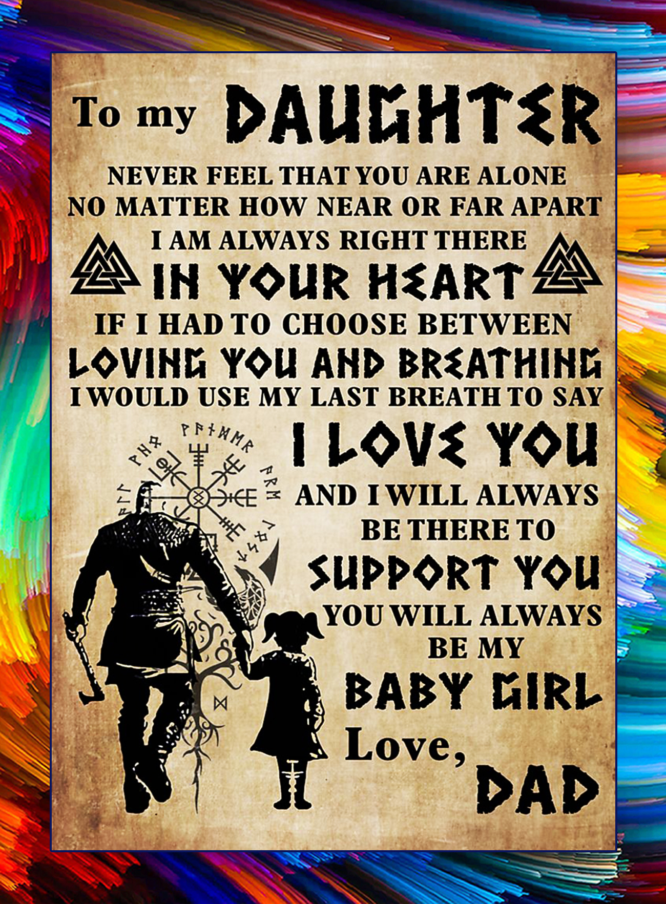 Viking to my daughter love dad poster - A4