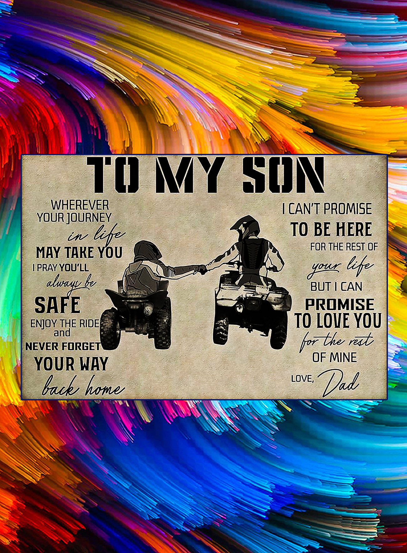 ATV to my son love dad poster - A4