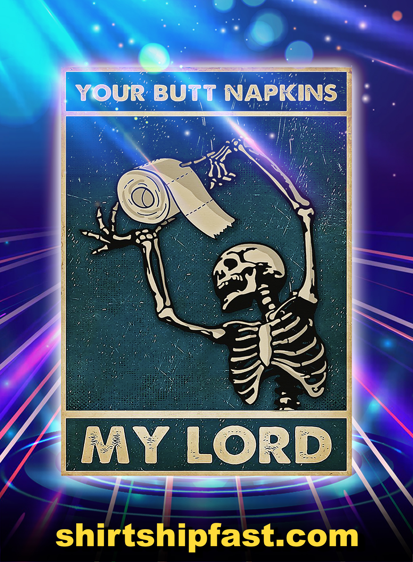 Bathroom Skull Your Butt Napkins My Lord Poster - A3