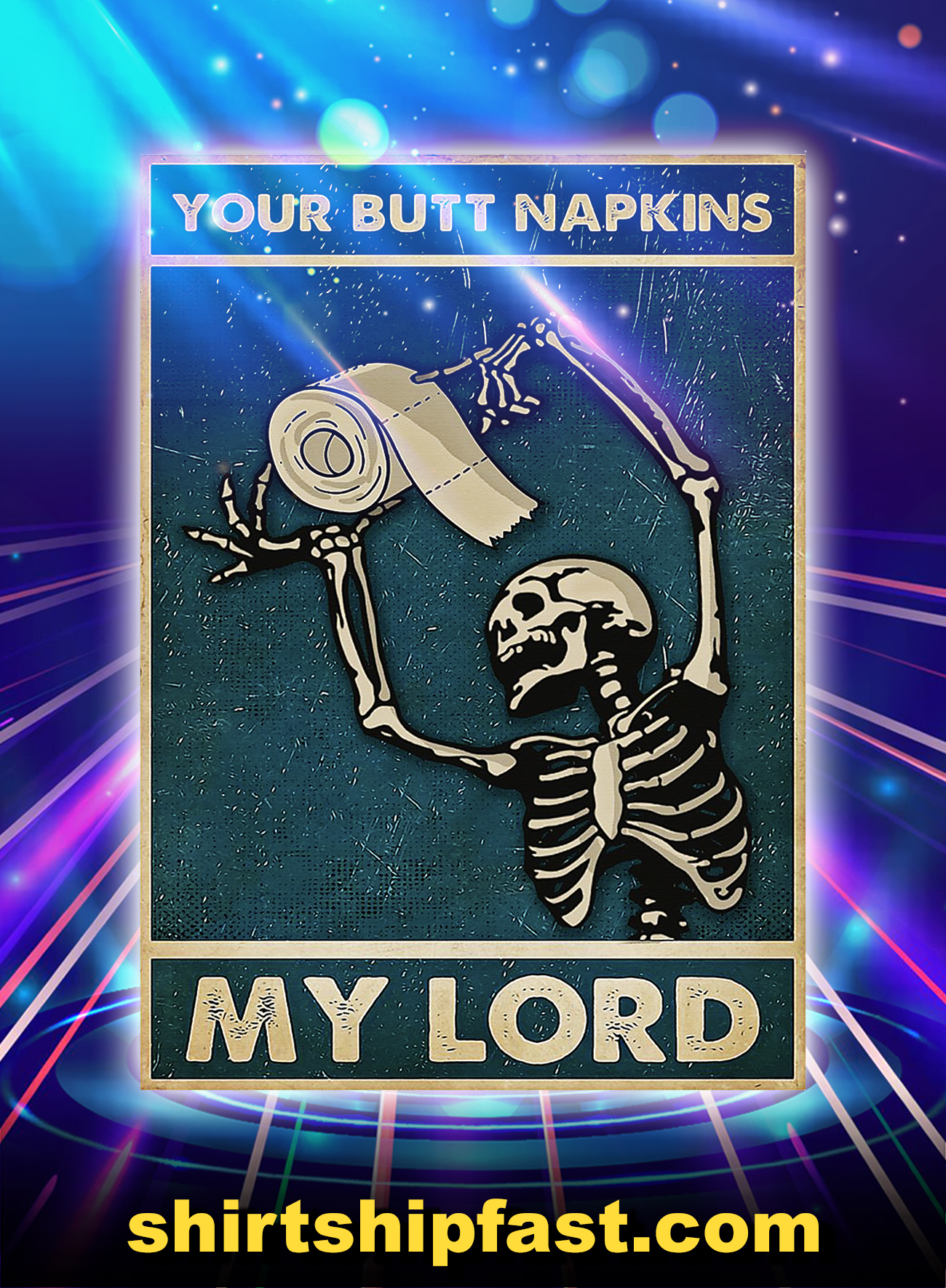 Bathroom Skull Your Butt Napkins My Lord Poster - A4